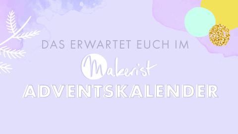 Der große Makerist Adventskalender 2019