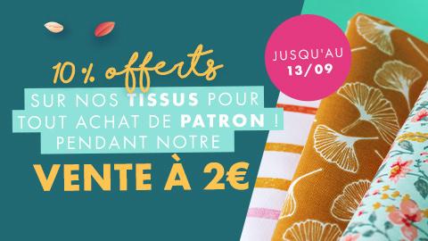 Passez commande lors de la vente à deux euros et recevez un code promo sur nos tissus !