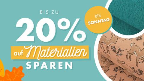 Bis zu 20% auf Material sparen