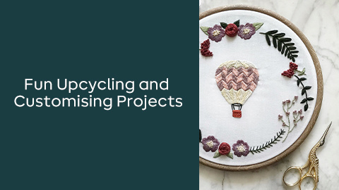 Fun Upcycling and Customising Projects