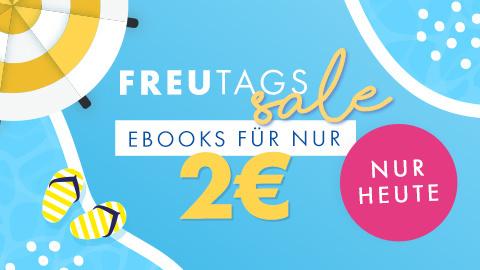 FREUtags-Sale: Ebooks für nur 2 €