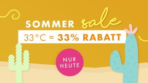 Sommer Sale 33°C = 33% Rabatt