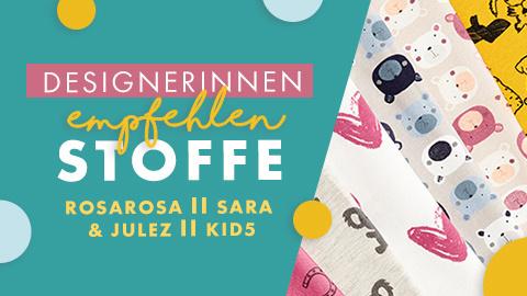 Designerinnen empfehlen Stoffe: rosarosa, Sara & Julez, Kid5