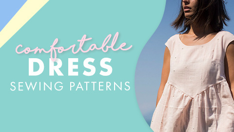 Comfy Dress Sewing Patterns
